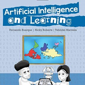 MY FIRST A.I. BOOK – Artificial Intelligence and Learning