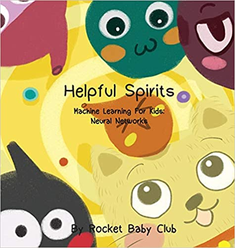 Toby's Helpful Spirits Machine Learning For Kids Neural Networks